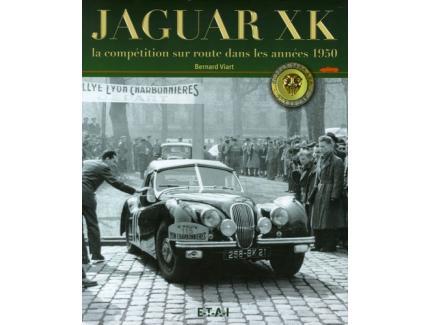 Jaguar XK - La compétition sur route dans les années 1950