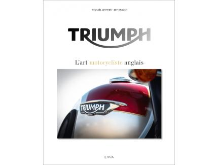 TRIUMPH, L'ART MOTOCYCLISTE ANGLAIS
