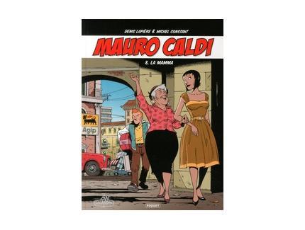 MAURO CALDI Tome 8 : LA MAMMA