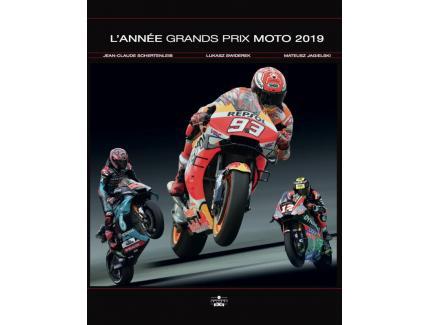 L'ANNEE GRANDS PRIX MOTO 2019