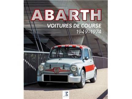 ABARTH, VOITURE DE COURSE (1949-1974)