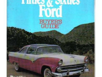 FIFTIES & SIXTIES FORD BUYERS GUIDE