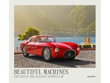 BEAUTIFUL MACHINES - THE ERA OF THE ELEGANT SPORTS CAR