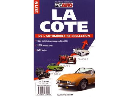 LA COTE DE L'AUTOMOBILE DE COLLECTION 2019