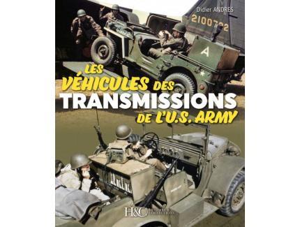 LES VEHICULES DES TRANSMISSIONS DE L'US ARMY