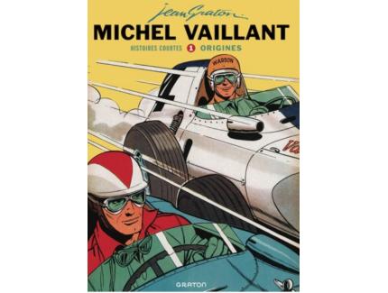 MICHEL VAILLANT: HISTOIRES COURTES TOME 1, ORIGINES