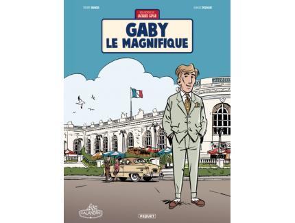 LES AVENTURES DE JACQUES GIPAR TOME 7: GABY LE MAGNIFIQUE