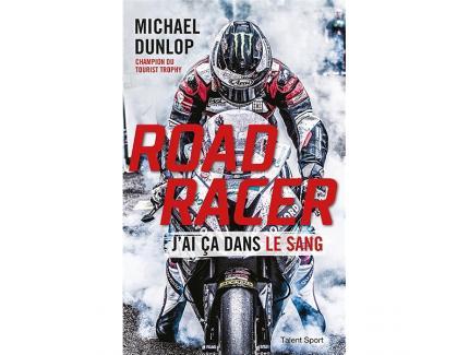 ROAD RACER. J'AI CA DANS LE SANG