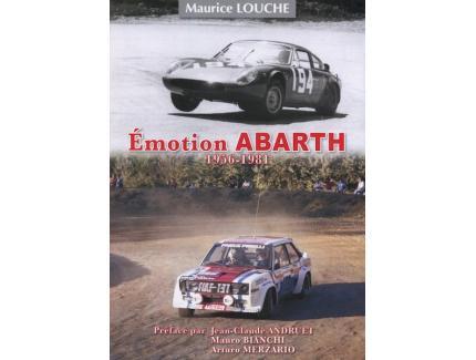 EMOTION ABARTH 1956-1981 - MAURICE LOUCHE
