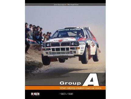 GROUP A . WHEN RALLYING CREATED ROAD CAR ICONS 1987-1996