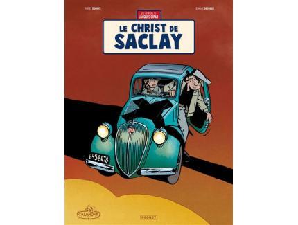 UNE AVENTURE DE JACQUES GIPAR TOME 9 : LE CHRIST DE SACLAY