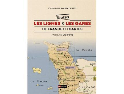 TOUTES LES LIGNES & LES GARES DE FRANCE EN CARTES