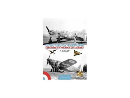 LE GC III/3 EN 1939-1940, CONDORS ET PIRATES AU COMBAT