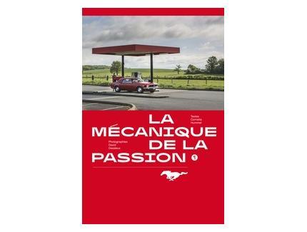 MUSTANG, LA MECANIQUE DE LA PASSION