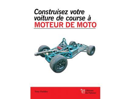 Construisez votre voiture de course à Moteur de Moto