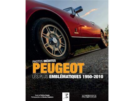 PHOTOS INEDITES PEUGEOT - LES PLUS EMBLEMATIQUES  1950-2010