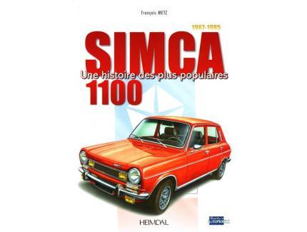 SIMCA 1100 UNE HISTOIRE DES PLUS POPULAIRES