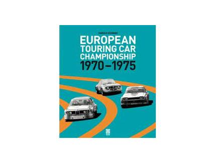 EUROPEAN TOURING CAR CHAMPIONSHIP 1970-1975 HAROLD SCHWARZ SPORT FAHRER
