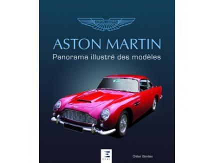 ASTON MARTIN: PANORAMA ILLUSTRE DES MODELES