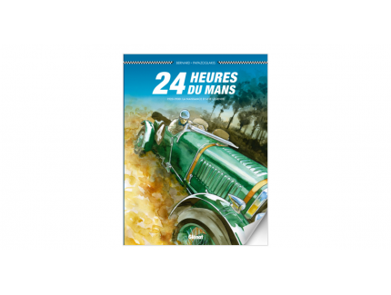 24 HEURES DU MANS 1923-1930 LA NAISSANCE D'UNE LEGENDE