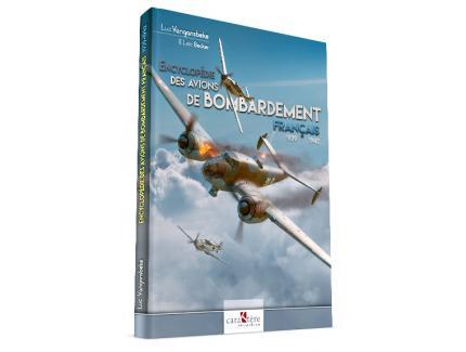 Encyclopédie des avions de bombardement Français 1939-1942