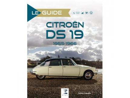 LE GUIDE. CITROEN DS 19 1955-1966