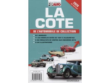 LA COTE DE L'AUTOMOBILE DE COLLECTION 2020