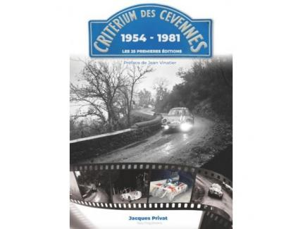 CRITERIUM DES CEVENNES 1954-1981. Les 25 premières éditions.
