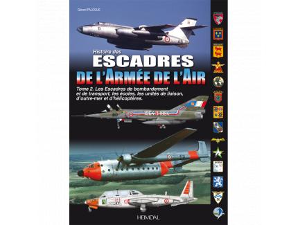 HISTOIRE DES ESCADRES DE L'ARMEE DE L'AIR TOME 02