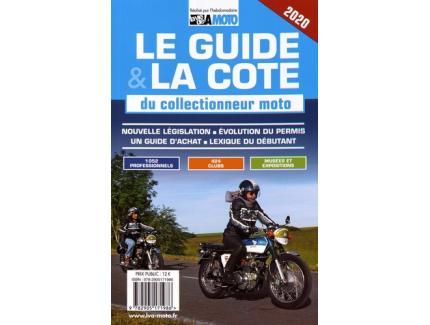 LE GUIDE & LA CÔTE DU COLLECTIONNEUR MOTO 2020