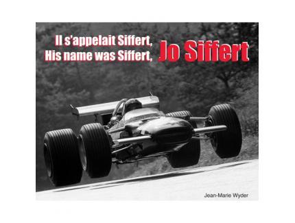 Il s'appelait Siffert, Jo Siffert