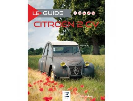 LE GUIDE CITROEN 2 CV