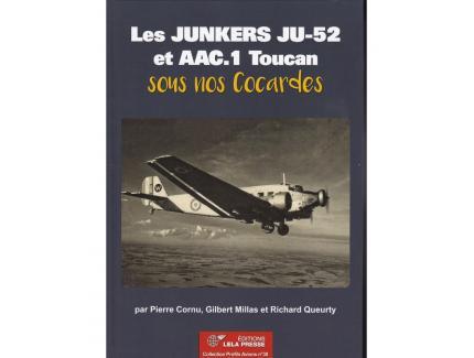 LES JUNKERS JU-52 ET AAC.1 TOUCAN SOUS NOS COCARDES
