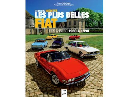 LES PLUS BELLES FIAT DES ANNÉES 1960 À 1990