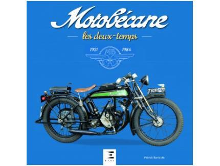 MOTOBÉCANE, LES DEUX TEMPS 1921-1984