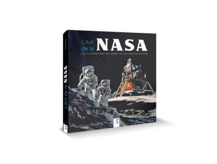 L'art de la NASA. Les illustrations qui lèvent le voile sur les missions.