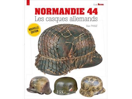 NORMANDIE 44 : LES CASQUES ALLEMANDS