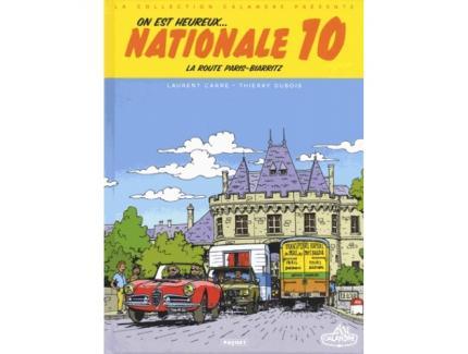 ON EST HEUREUX...   NATIONALE 10. La route Paris - Biarritz