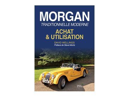 MORGAN TRADITIONNELLE MODERNE: ACHAT & UTILISATION