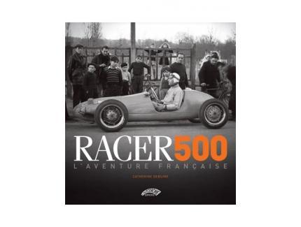 RACER 500 L'AVENTURE FRANÇAISE