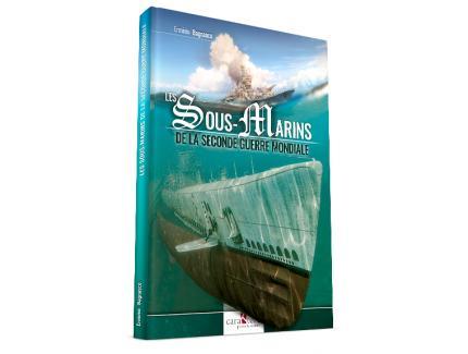 Les sous-marins de la seconde guerre mondiale