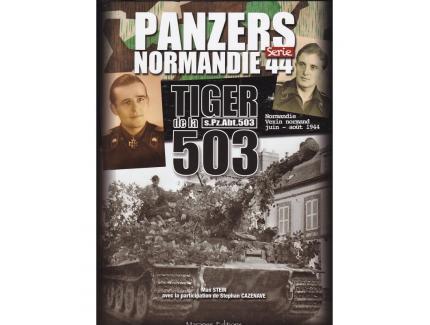 PANZERS NORMANDIE 44 SERIE - TIGER DE LA 503