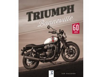 TRIUMPH BONNEVILLE 60 ANS