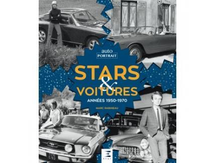 STARS & VOITURES ANNEES 1950-1970