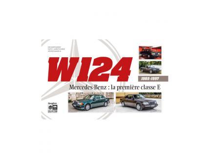 W124, MERCEDES BENZ: LA PREMIERE CLASSE E 1985-1997