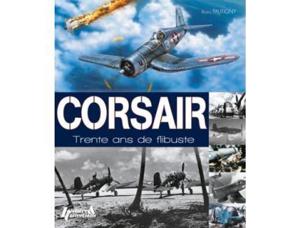 Corsair, 30 ans de Flibuste 1940-1970