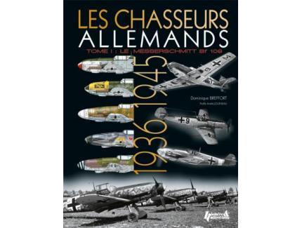 LES CHASSEURS ALLEMANDS 1936-1945