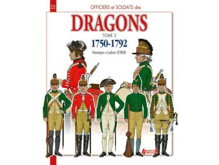 Officiers et Soldats des DRAGONS T.2