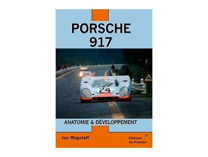 Porsche 917 Anatomie & Développement