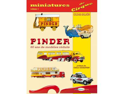 MINIATURES DE CIRQUE VOL 1 : PINDER